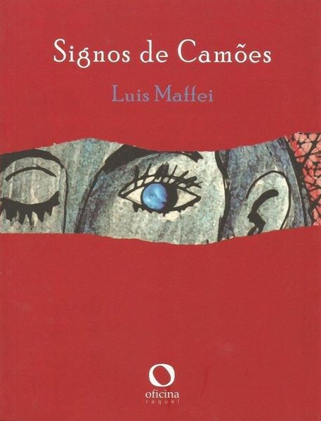 Signos de Camões, livro de Luis Maffei