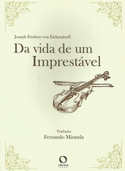 Da vida de um imprestável, livro de Joseph Freiherr von Eichendorff