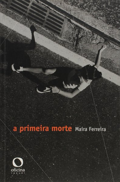 A primeira morte, livro de Maíra Ferreira