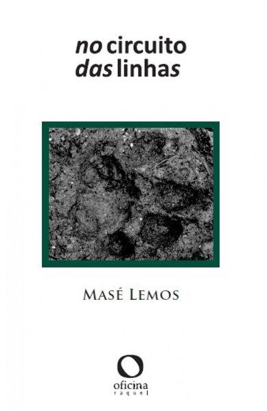 No circuito das linhas, livro de Masé Lemos