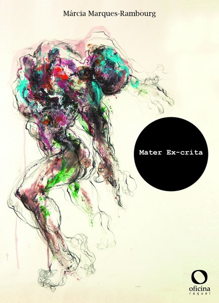 Mater Ex-crita, livro de Márcia Marques-Rambourg