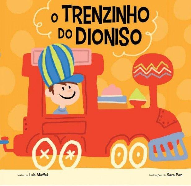 O trenzinho do Dioniso, livro de Luis Maffei