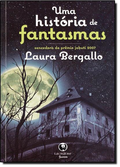 História de Fantasmas, Uma, livro de Laura Bergallo
