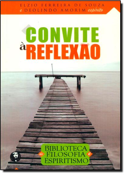 Convite a Reflexão, livro de Elzio Ferreira de Souza | Deolindo Amorim