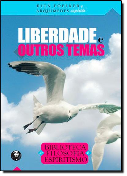 Liberdade e Outros Temas, livro de Rita Foelker