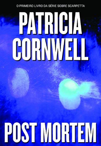 POST MORTEM, livro de Patricia Cornwell
