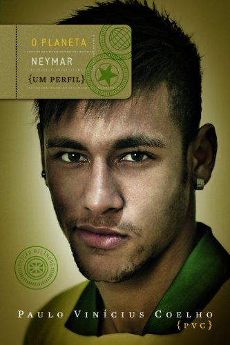 O Planeta Neymar, livro de Paulo Vinícius Coelho