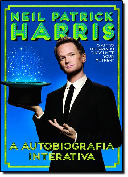 Neil Patrick Harris: A Autobiografia Interativa, livro de Neil Patrick Harris