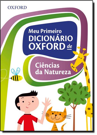 Meu Primeiro Dicionário Oxford de Ciências da Natureza, livro de Oxford
