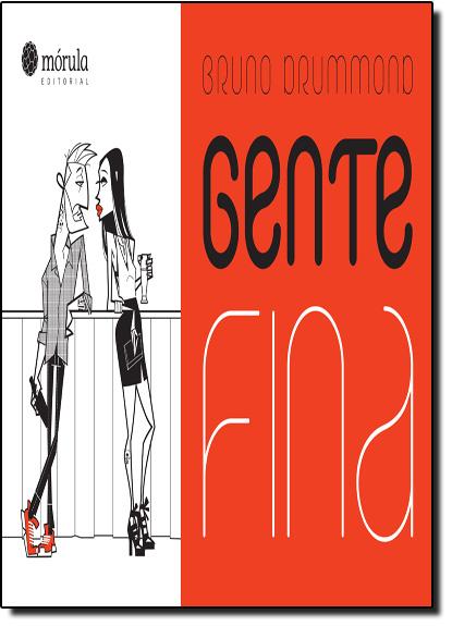 Gente Fina, livro de Bruno Drummond