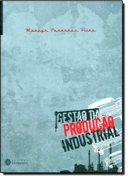 Gestão da Produção Industrial, livro de Moacyr Paranhos Filho
