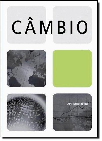 Câmbio, livro de Joni Tadeu Borges