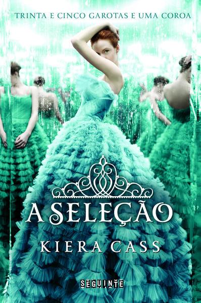 A SELEÇÃO, livro de Kiera Cass