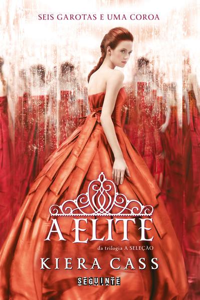 A ELITE, livro de Kiera Cass