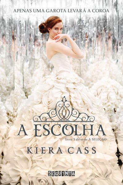 A Escolha, livro de Kiera Cass