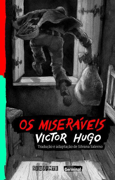Os miseráveis, livro de Victor Hugo, Silvana Salerno (adaptação)