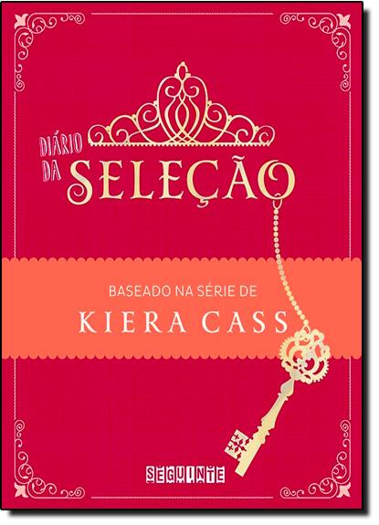 Diário da Seleção, livro de Kiera Cass
