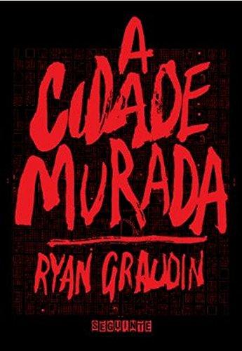 A cidade murada, livro de Ryan Graudin