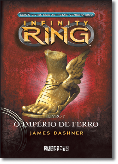 Império de Ferro, O - Vol.7 - Série Infinity Ring, livro de James Dashner