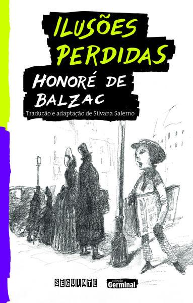 Ilusões Perdidas - Coleção Germinal, livro de Honore de Balzac