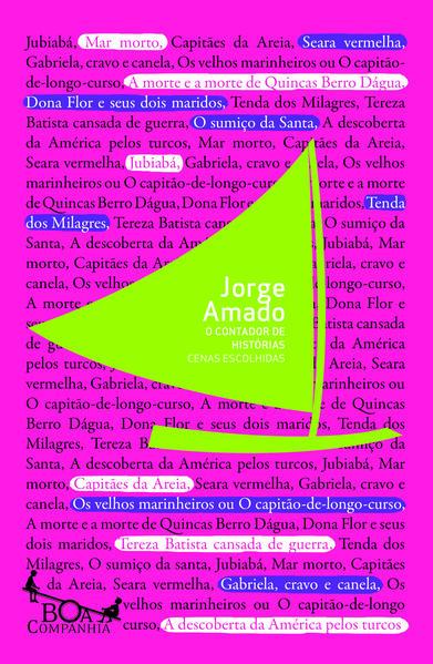 O CONTADOR DE HISTÓRIAS, livro de Jorge Amado