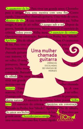 MULHER CHAMADA GUITARRA, UMA, livro de Vinicius de Moraes