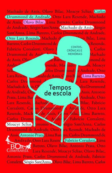 TEMPOS DE ESCOLA - Contos, crônicas e memórias, livro de Vários autores