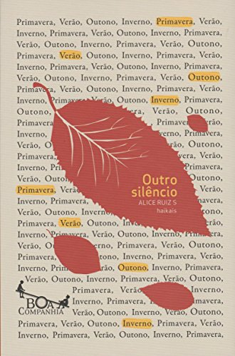 Outro silêncio - Haikais, livro de Alice Ruiz S