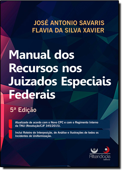 Manual dos Recursos nos Juizados Especiais Federais, livro de José Antonio Savaris