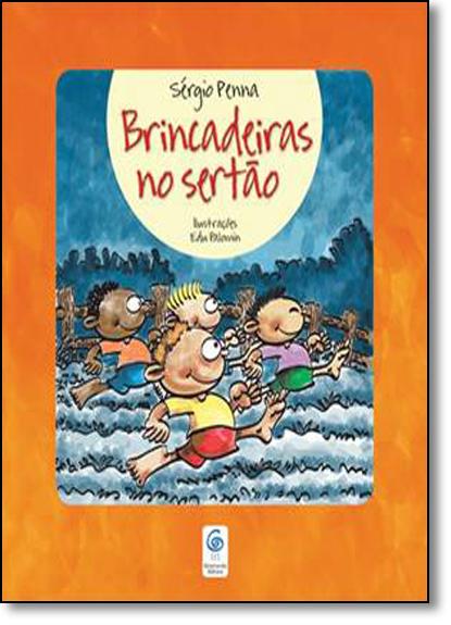 Brincadeiras No Sertão, livro de Sérgio Penna