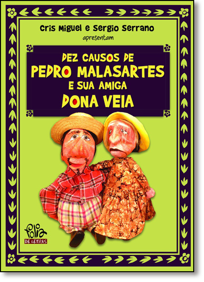 Dez Causos de Pedro Malasartes e Sua Amiga Dona Veia, livro de Cris Miguel