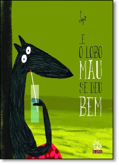... E o Lobo Mau se Deu Bem, livro de Suppa