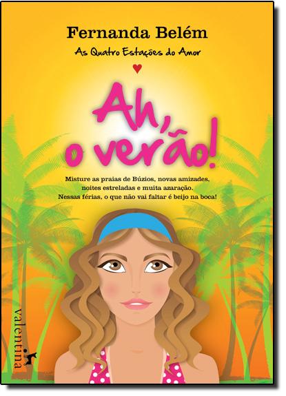 Ah, o Verão!: As Quatro Estações do Amor, livro de Fernanda Belem