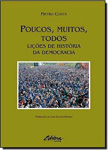 Poucos, muitos, todos. Lições de história da democracia, livro de Pietro Costa