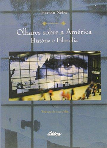Olhares sobre a América. história e filosofia, livro de Hernán Neira