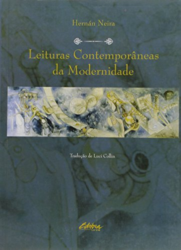 Leituras contemporâneas da modernidade, livro de Hernán Neira