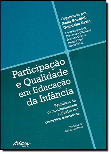 Participação e qualidade em educação da infância. percursos de compartilhamento reflexivo em contextos educativos, livro de Anna Bondioli Donatella Savio