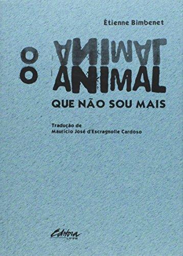O animal que não sou mais, livro de Étienne Bimbenet