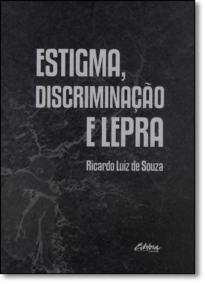 Estigma, Discriminação e Lepra, livro de Ricardo Luiz de Souza