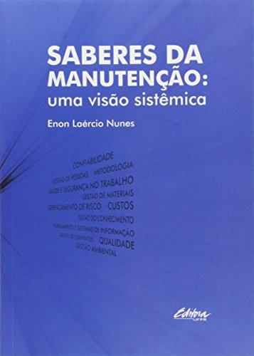 Saberes da manutenção. Uma visão sistêmica, livro de Enon Laércio Nunes