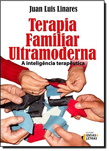 Terapia Familiar Ultramoderna, livro de Juan Luis Linares