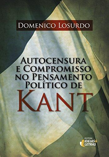 Autocensura e Compromisso no Pensamento Politico de Kant, livro de Domenico Losurdo