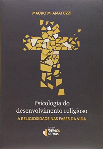 Psicologia do Desenvolvimento Religioso, livro de Mauro Amatuzzi