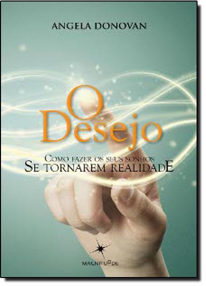 Desejo, O, livro de Angela Donovan