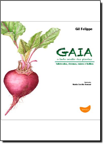 Gaia, o Lado Oculto das Plantas, livro de Gil Felippe