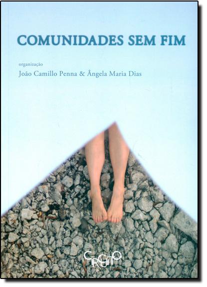 Comunidades Sem Fim, livro de João Camilo Penna