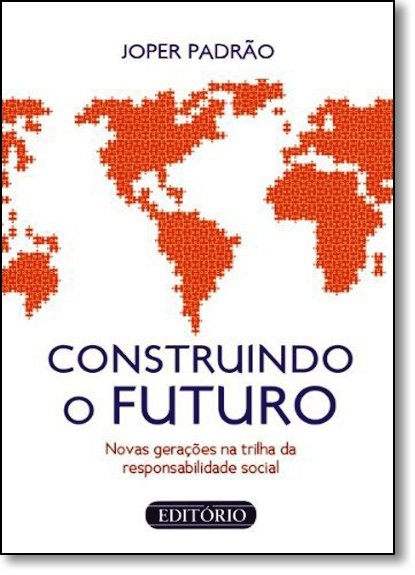 Construindo o Futuro, livro de Joper Padrão