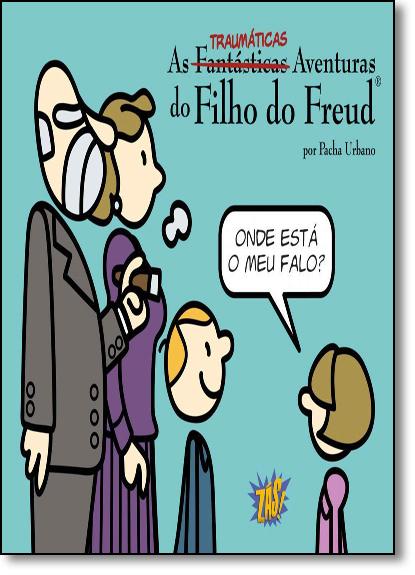 Traumáticas Aventuras do Filho do Freud, As - Vol.2, livro de Pacha Urbano