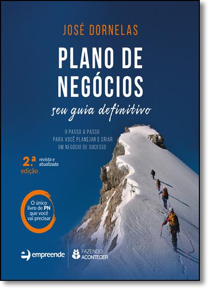 Plano de Negócios: Seu Guia Definitivo, livro de José Dornelas