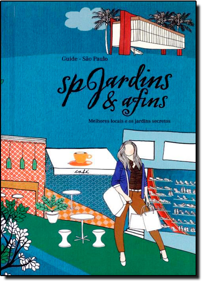 Sp Jardins & Afins, livro de Rosangela Lyra